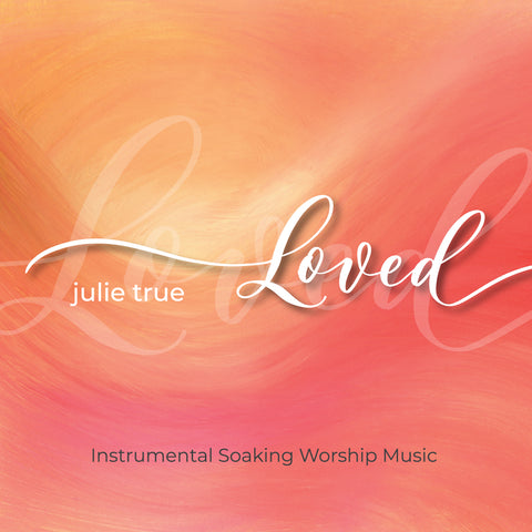 Loved - Instrumental Soaking Worship Music