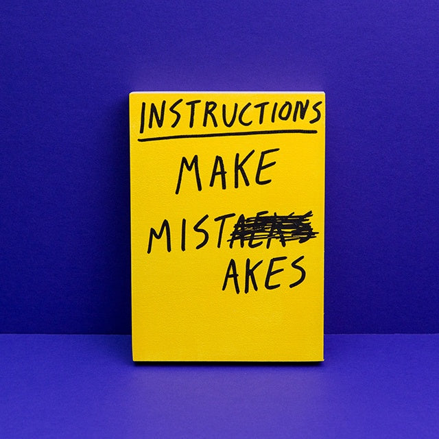 Instructions: Make Mistakes