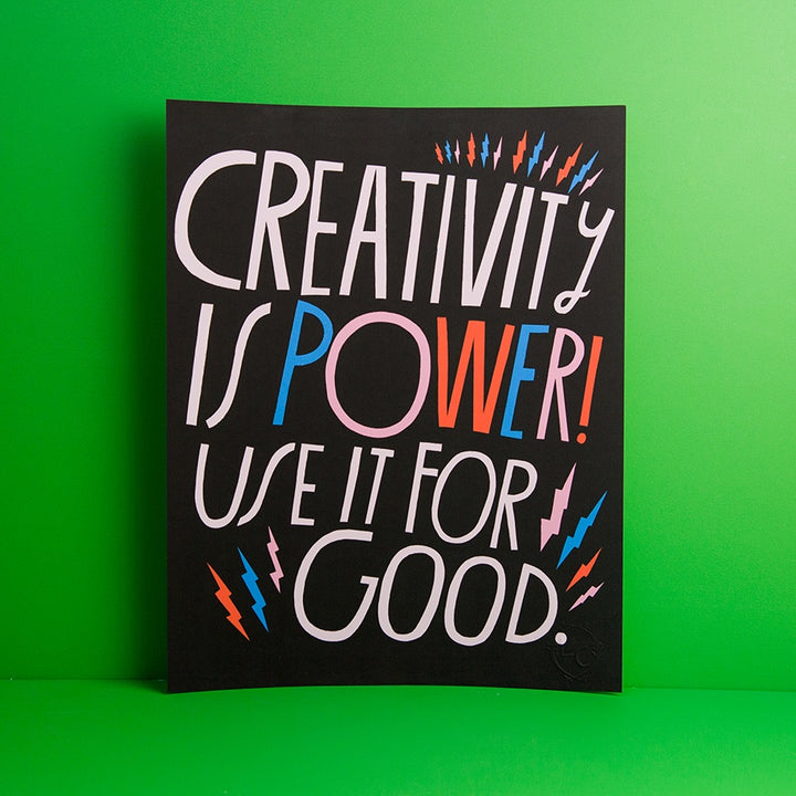 Creativity is Power Print