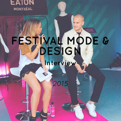 RUDYBOIS Rudy Bois interview at Festival Mode & Design Montreal Centre Eaton 2015