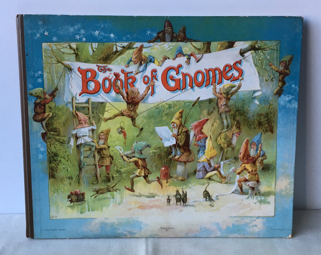 Fred E Weatherly - The Book of Gnomes - UK 1st 1895
