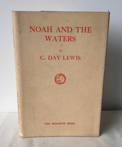 C Day Lewis - Noah and the Waters UK 1st DJ 1936 Signed