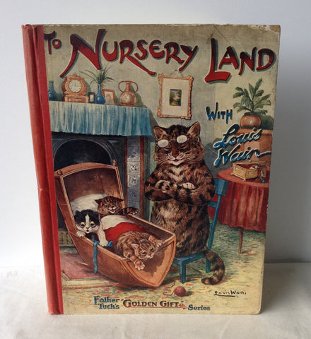 Clifton Bingham - To Nursery Land With Louis Wain UK 1st 1909