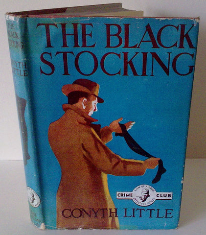CONYTH LITTLE - THE BLACK STOCKING - UK 1st DJ 1947 COLLINS CRIME CLUB