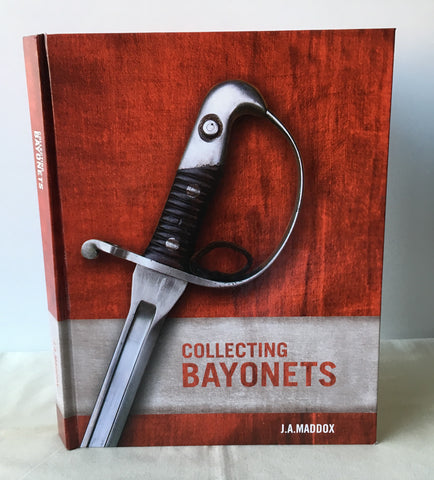 J.A. Maddox - Signed - Collecting Bayonets - US 1st 2005