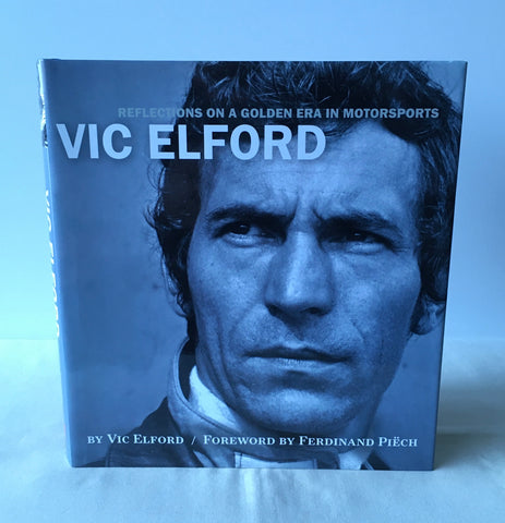 Bill Oursler - Vic Elford: Reflections on a Golden Era of Motorsport 1st DJ 2006