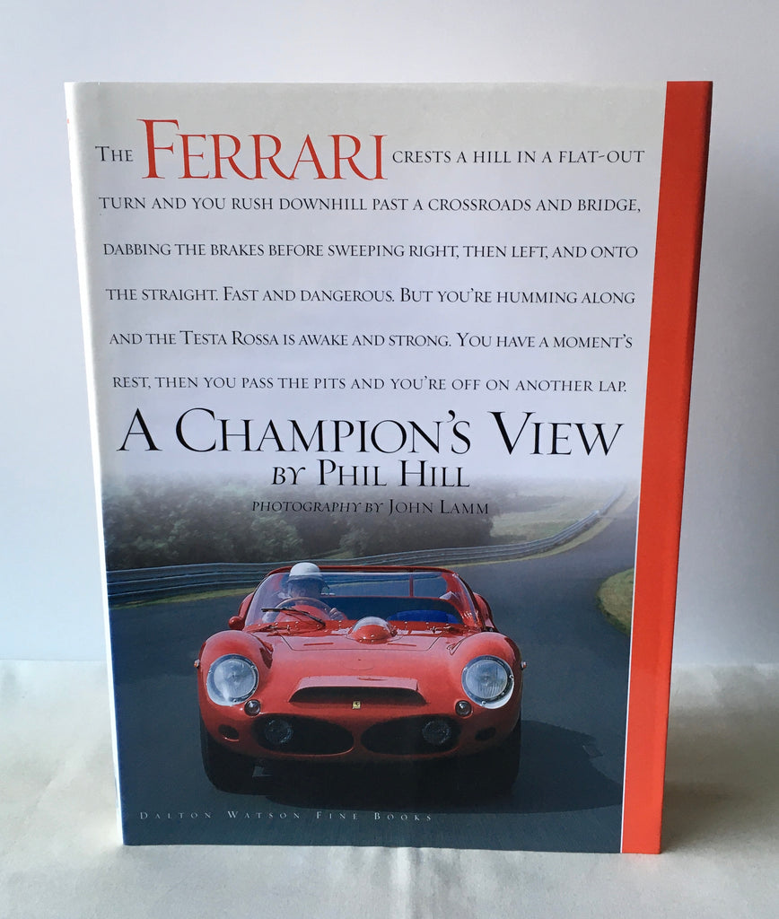 Phil Hill - Ferrari, A Champion's View - UK 1st DJ 2004