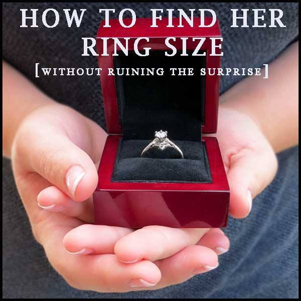 How To Find Her Ring Size (without ruining the surprise)