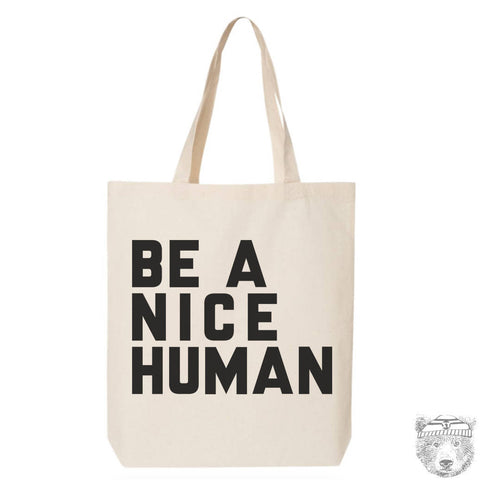 BE NICE - Eco-Friendly Market Tote Bag - Hand Screen printed - Zen Threads
