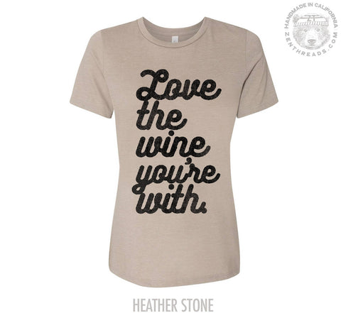 Womens Boyfriend Fit Wine Lover T-shirt relaxed - s m l xl xxl Hand Screen Printed Zen Threads + Bella Canvas 6400 custom funny graphic tee