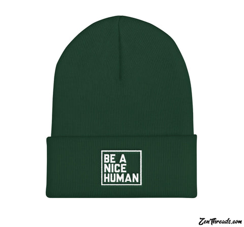 "BE A NICE HUMAN Embroidered Beanie Cuffed Knit Cap 12"" - Zen Threads"