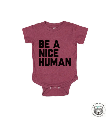 Baby One-Piece BE A NICE HUMAN Eco screen printed - Zen Threads
