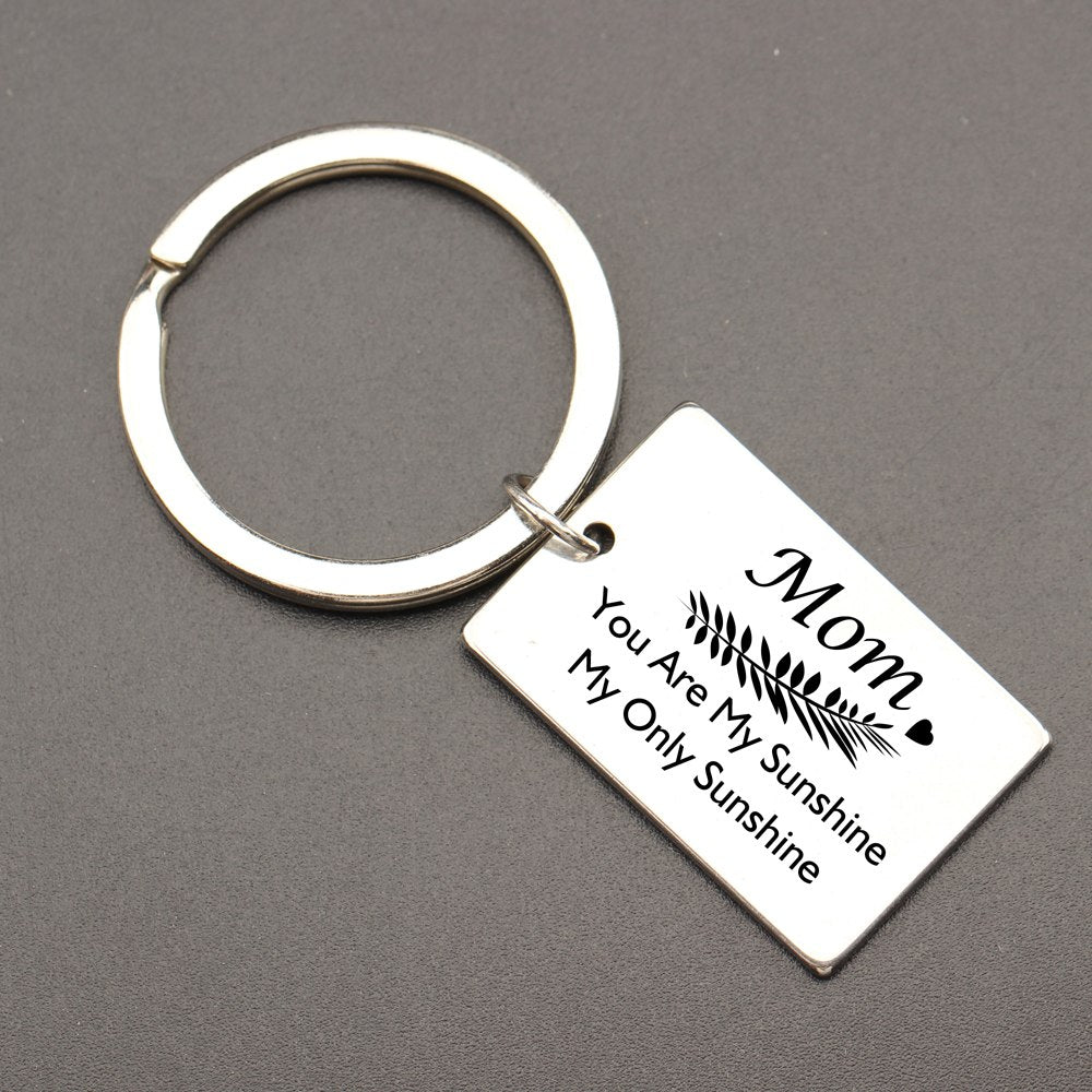 Mom, You Are My Sunshine My Only Sunshine Keychain