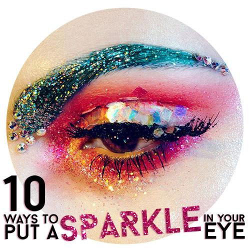 10 Ways to put a Sparkle in Your Eye 👀 🎄