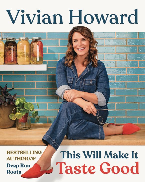 This Will Make It Taste Good Cookbook by Vivian Howard PREORDER