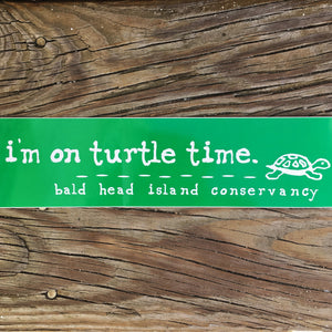 """I'm on Turtle Time"" Sticker"