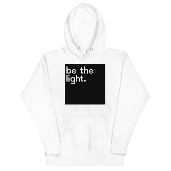 Be The Light Unisex Hoodie