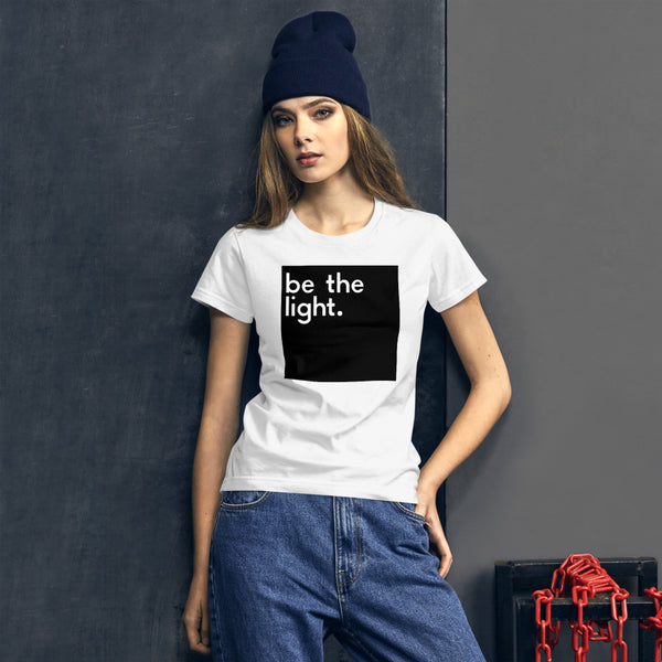 Be The Light Women's Short Sleeve T-shirt