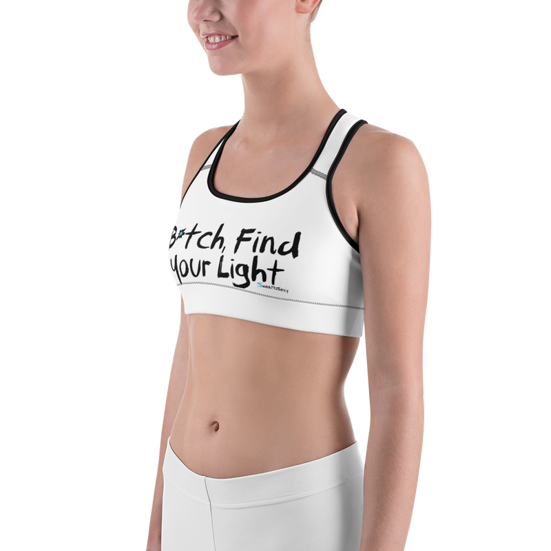 Sports Bra - Find Your Light - B*tch Find Your Light - Light