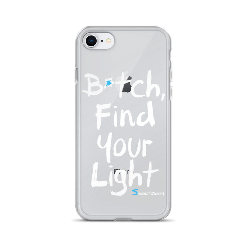 iPhone Case - B*tch Find Your Light - Light Lettering