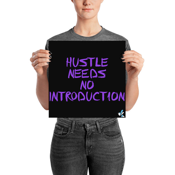 Poster - Hustle Needs No Introduction - Purple