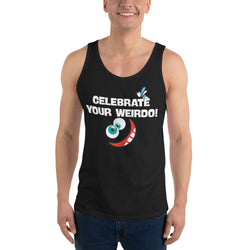 Unisex Tank Top - Celebrate Your Weirdo