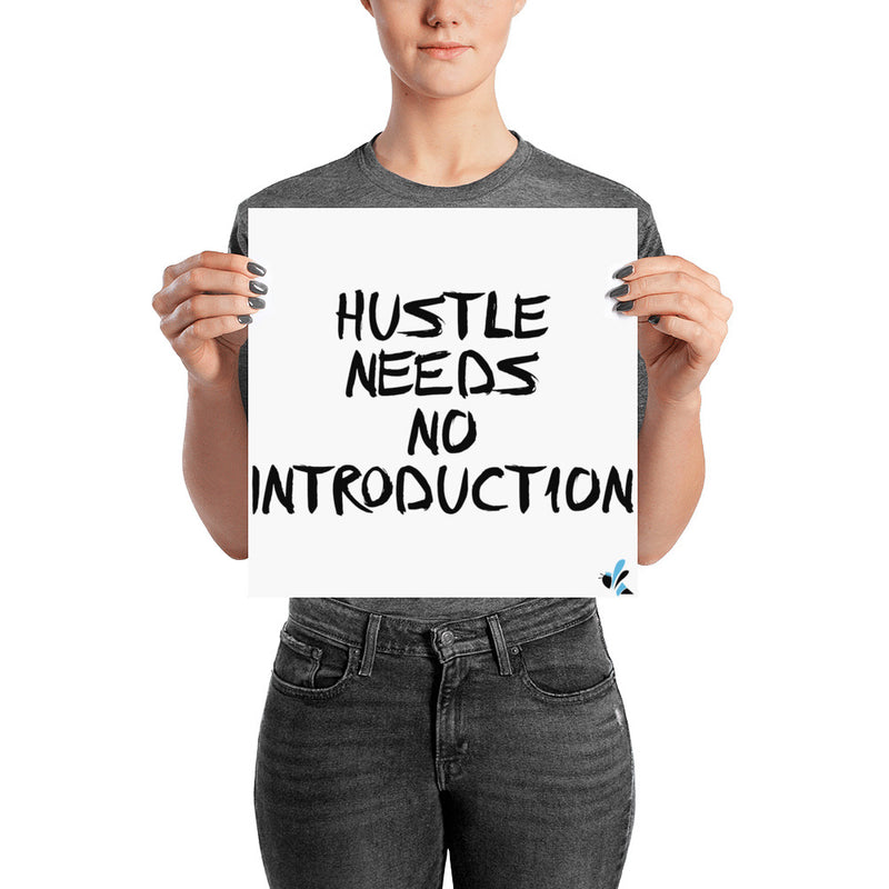 Poster - Hustle Needs No Introduction - White