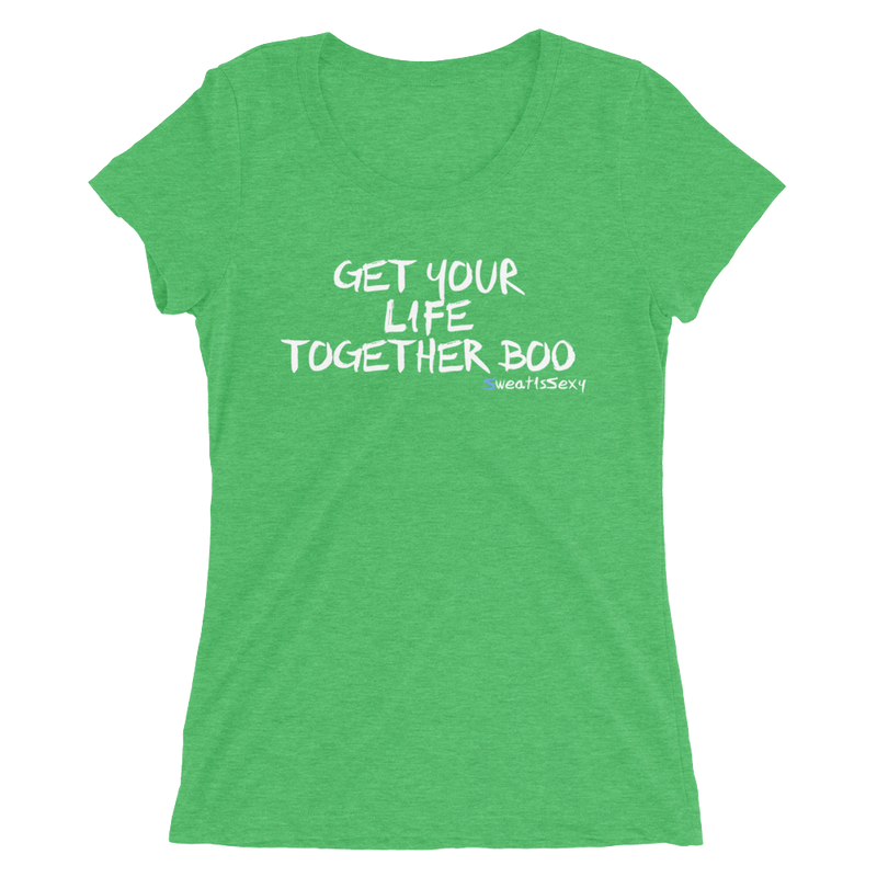 Women's Short Sleeve T-Shirt - Get Your Life Together, Boo - Dark