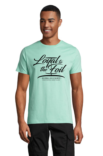 Loyal To The Foil - Global Alliance T-Shirt - Script Logo
