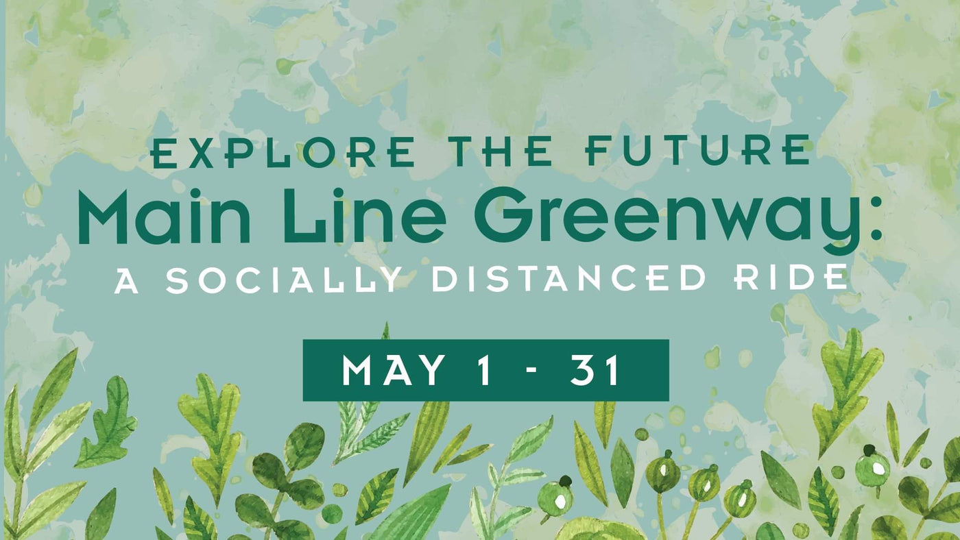 Main Line Greenway Spring 2020 Update
