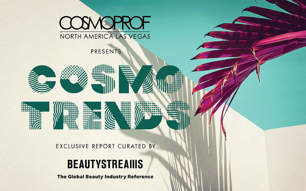 Cosmo Trends 2019 Cosmoprof North America