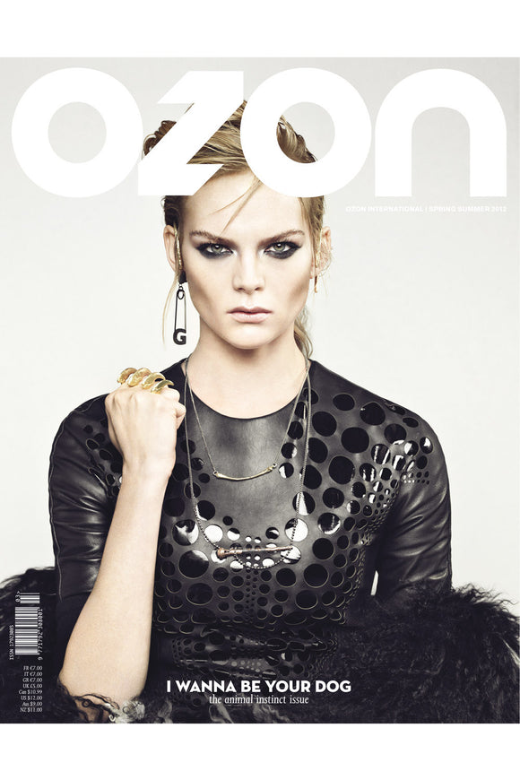 OZON - 'I WANNA BE YOUR DOG' INTERNATIONAL ISSUE S/S 2012 - Magazines - Ozon Boutique