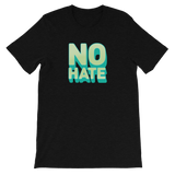 """No Hate"" T-Shirt (Green)"