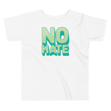 """No Hate"" Toddler T-Shirt (Green)"