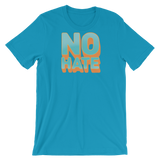 """No Hate"" T-Shirt (Teal)"