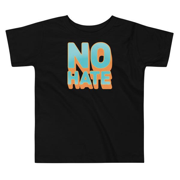 """No Hate"" Toddler T-Shirt (Teal)"