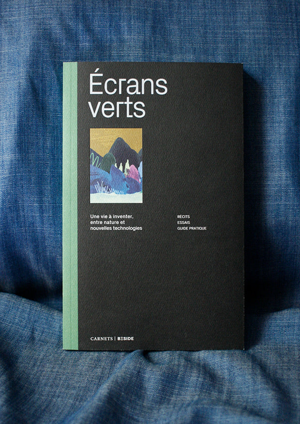 Écrans verts, carnet Beside no01