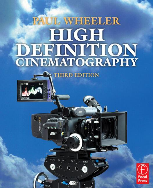 High Definition Cinematography, 3rd Edition - STUDENTFILMMAKERS.COM STORE