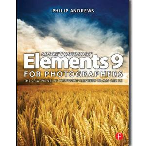 Adobe Photoshop Elements 9 for Photographers - STUDENTFILMMAKERS.COM STORE