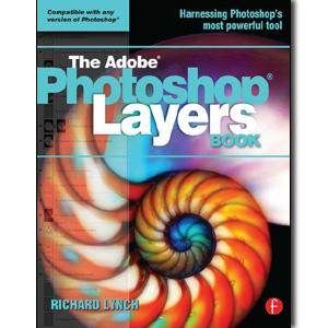 The Adobe Photoshop Layers Book - STUDENTFILMMAKERS.COM STORE