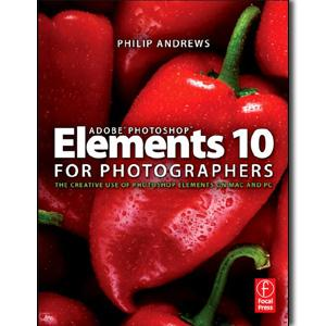 Adobe Photoshop Elements 10 for Photographers - STUDENTFILMMAKERS.COM STORE