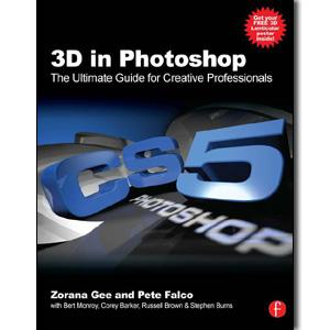 3D in Photoshop: The Ultimate Guide for Creative Professionals - STUDENTFILMMAKERS.COM STORE
