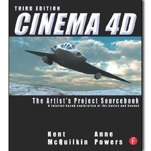 Cinema 4D: The Artist's Project Sourcebook, 3rd Edition - STUDENTFILMMAKERS.COM STORE
