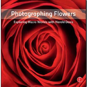 Photographing Flowers - STUDENTFILMMAKERS.COM STORE