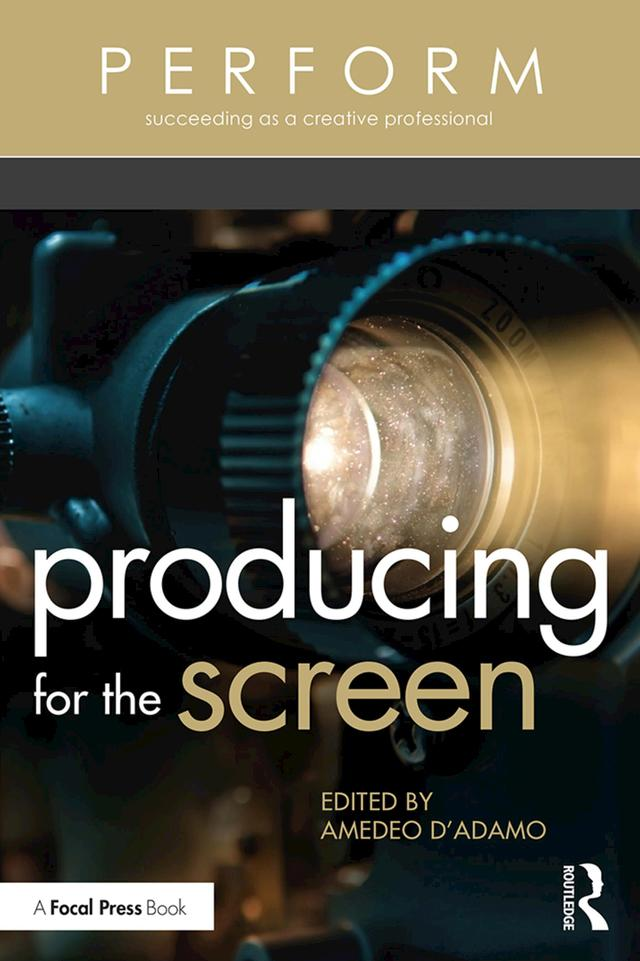 Producing for the Screen - STUDENTFILMMAKERS.COM STORE