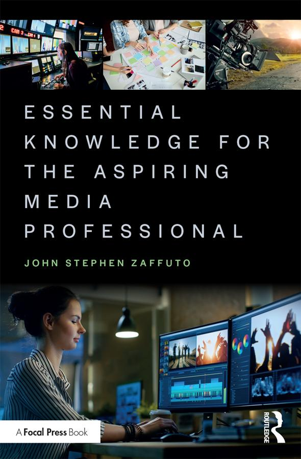Essential Knowledge for the Aspiring Media Professional - STUDENTFILMMAKERS.COM STORE