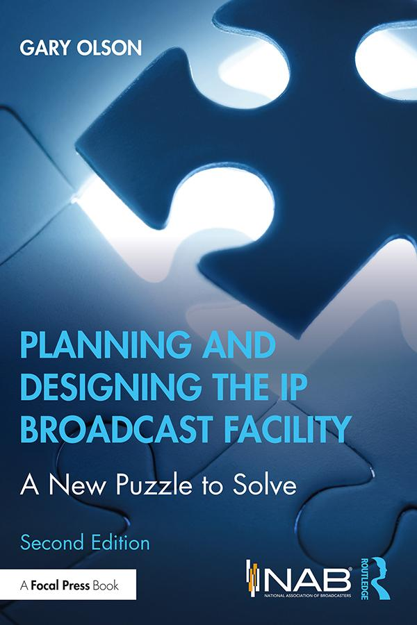 Planning and Designing the IP Broadcast Facility, 2nd Edition - STUDENTFILMMAKERS.COM STORE