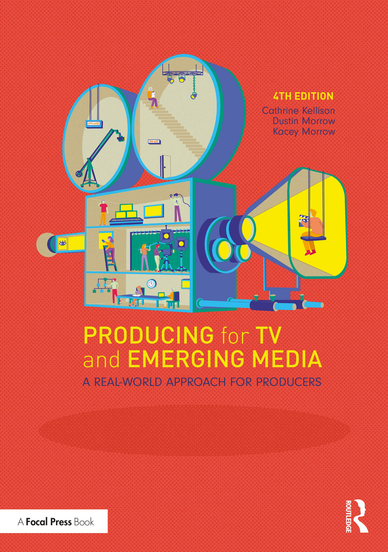 Producing for TV and Emerging Media, 4th Edition - STUDENTFILMMAKERS.COM STORE