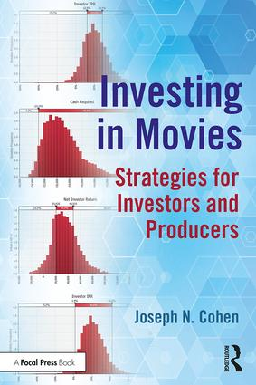 Investing in Movies: Strategies for Investors and Producers, 1st Edition - STUDENTFILMMAKERS.COM STORE