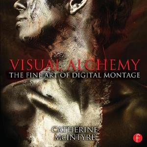 Visual Alchemy: The Fine Art of Digital Montage - STUDENTFILMMAKERS.COM STORE